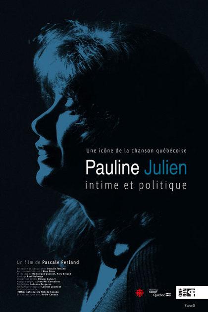 Pauline Julien, intime et politique - 1h17