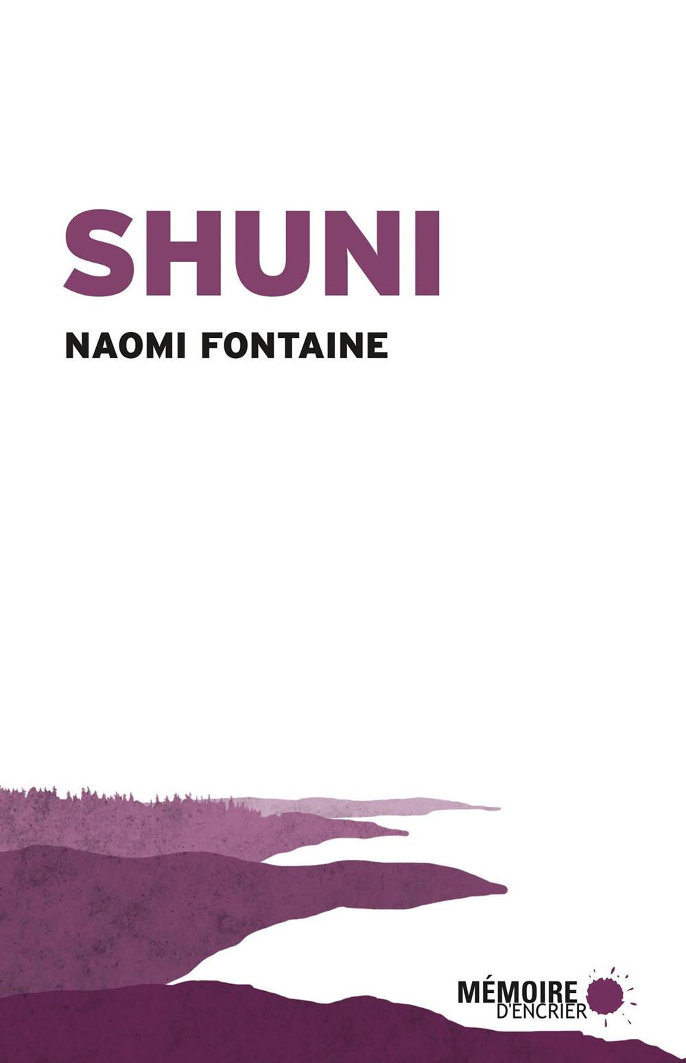 Shuni - Naomi Fontaine, publié en 2019