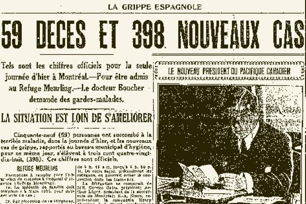 """59 décès et 398 nouveaux cas à Montréal seulement, en 1 journée <a href=""""http://www.lapresse.ca/actualites/sante/200905/02/01-852660-grippe-espagnole-la-grande-tueuse.php"""">Source</a>"""