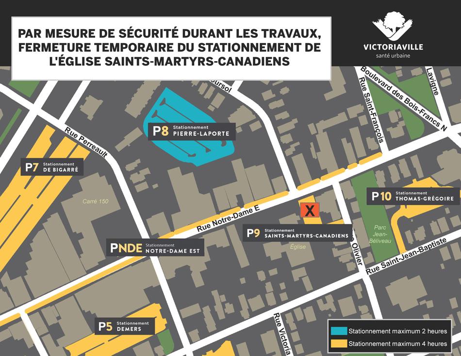 Fermeture du stationnement de l'Église St-Martyrs-Canadiens