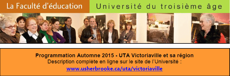 Découvrez la programmation automne 2015 de l'Université du 3e Âge de Victoriaville et sa région