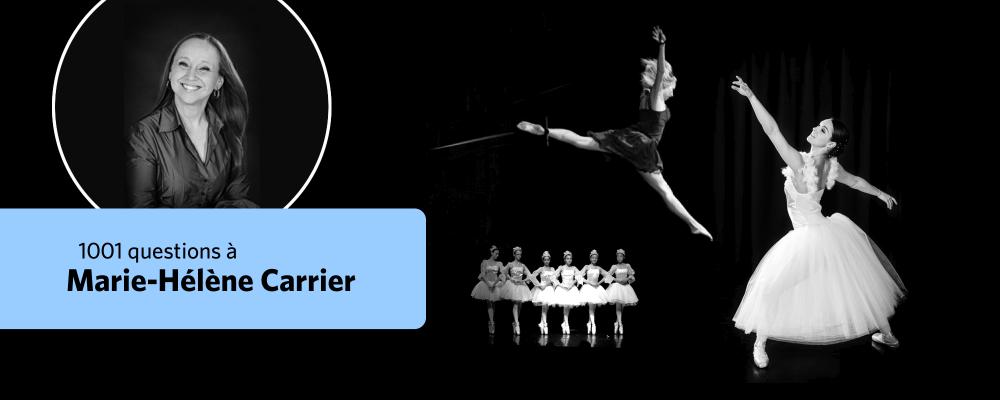 Marie-Hélène Carrier parle de sa passion pour la danse et répond à vos questions