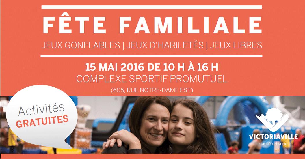 Une grande fête pour les familles le dimanche 15 mai 2016