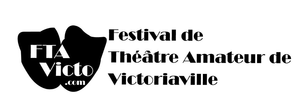 Lancement du 4e Festival de Théâtre Amateur de Victoriaville
