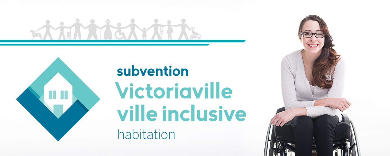 La Ville de Victoriaville lance son deuxième volet du programme de subvention Victoriaville ville inclusive permettant de favoriser le maintien à domicile de personnes en situation de handicap.