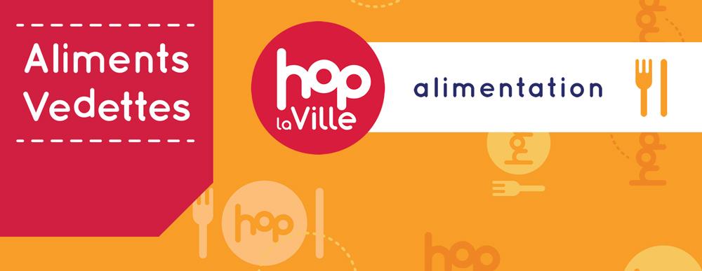 Un nouveau concours pour découvrir les aliments vedettes Hop la Ville